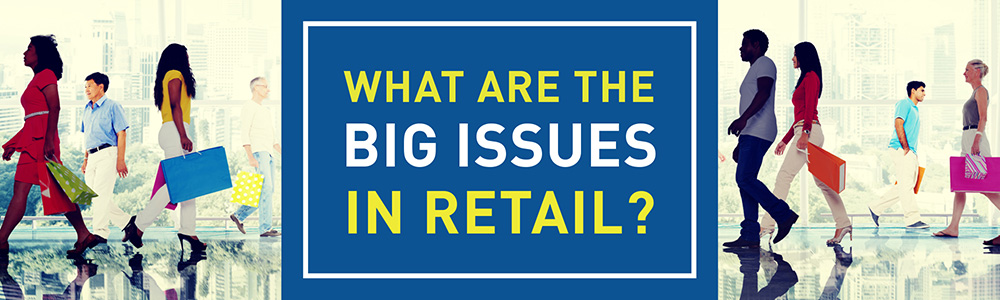 Big-Issues-in-Retail-large-image